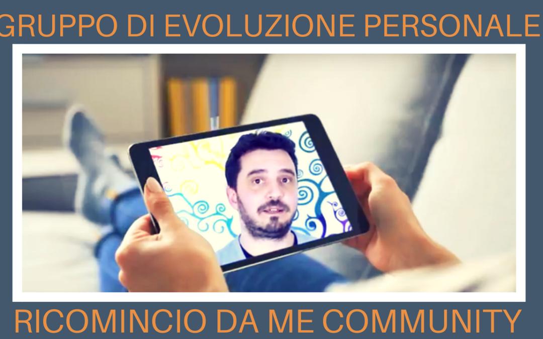 Gruppo di evoluzione personale: Ricomincio da Me Community